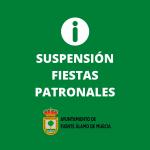 Suspensión Fiestas Patronales Fuente Álamo