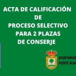 ACTA DE CALIFICACIÓN PROCESO SELECTIVO DOS PLAZAS DE CONSERJE