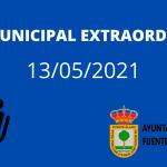 PLENO MUNICIPAL EXTRAORDINARIO 13/05/2021 19:00h
